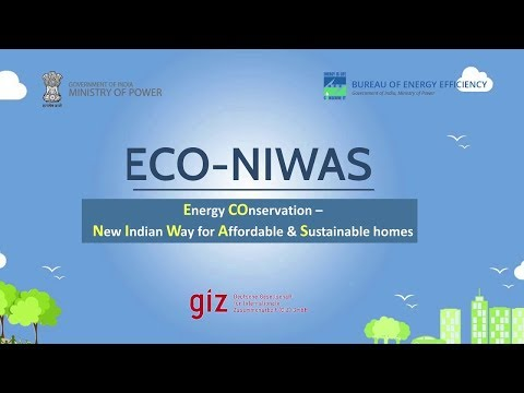 ECO-NIWAS (Energy Conservation – New Indian Way for Affordable & Sustainable homes)