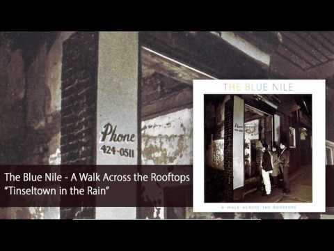 The Blue Nile - Tinseltown in the Rain (Official Audio)