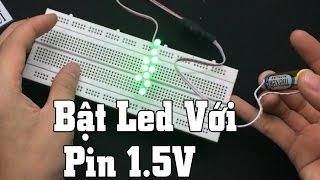 Mạch Thắp Sáng Bóng Đèn Led Với Pin 1.5V