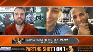 LFA 13's Maikel Perez talks Trent Meaux matchup, training at Kings MMA & drop to 125lbs