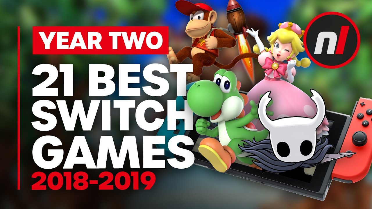 21 Best Nintendo Switch Games 2018 2019 Year 2 Youtube