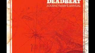 Deadbeat - Were Has My Love Gone