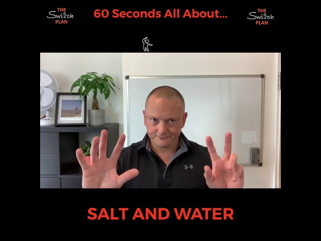Salt and Water