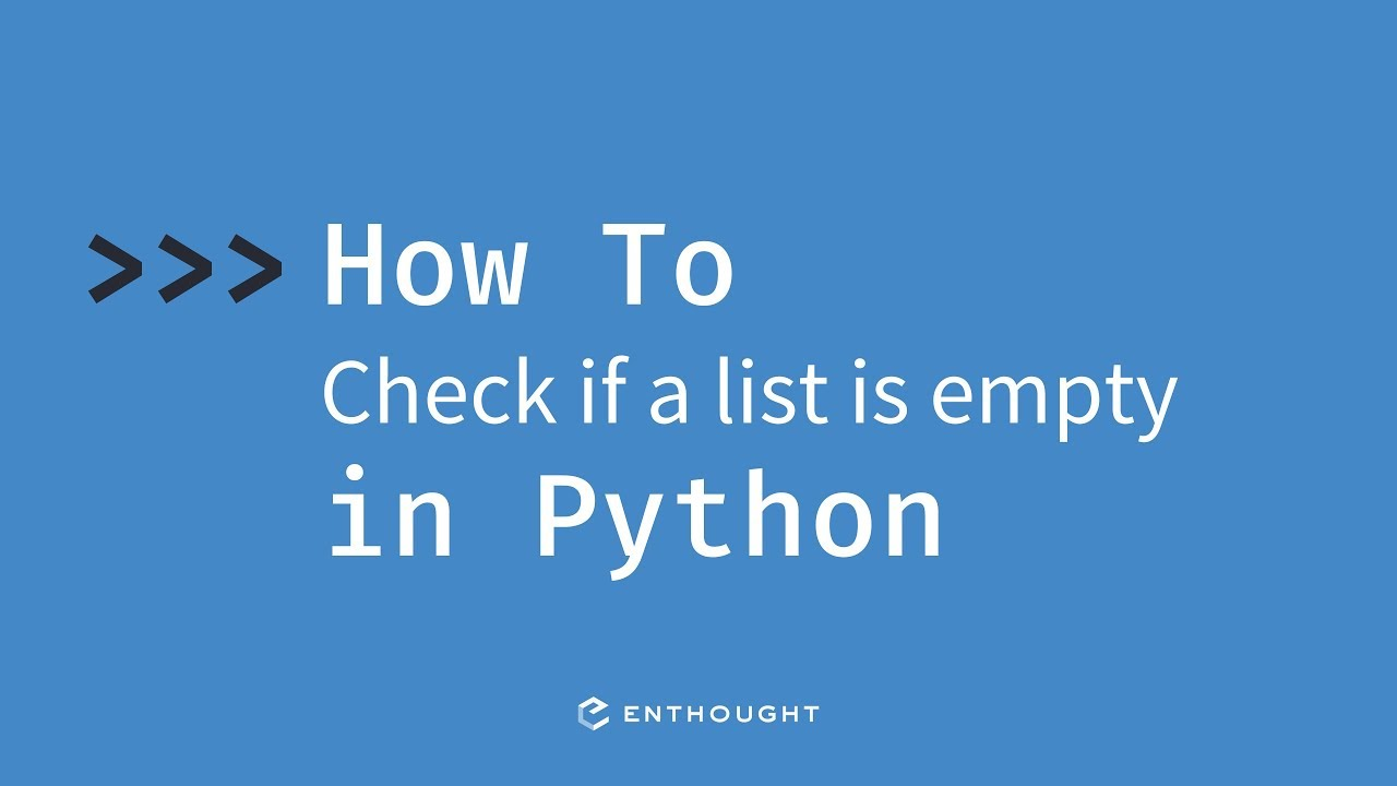 How to check if list is empty in Python