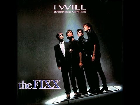 I Will [Extended Version] - The Fixx