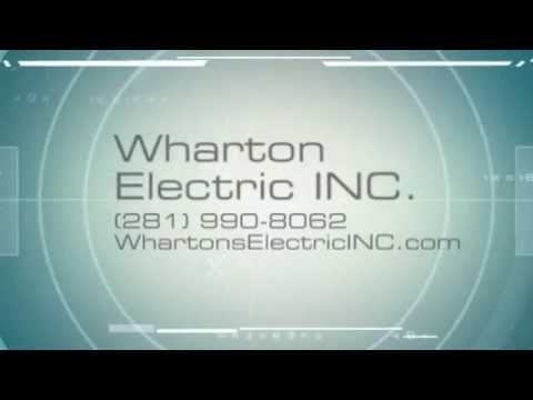 Wharton Electric INC.-Electrician near Friendswood, TX 77546-Electricians