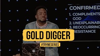 Gold Digger | Try Me | (Part 12) Jerry Flowers