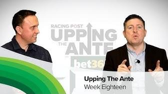 Upping The Ante | Cheltenham Festival 2020 Preview | Episode 18