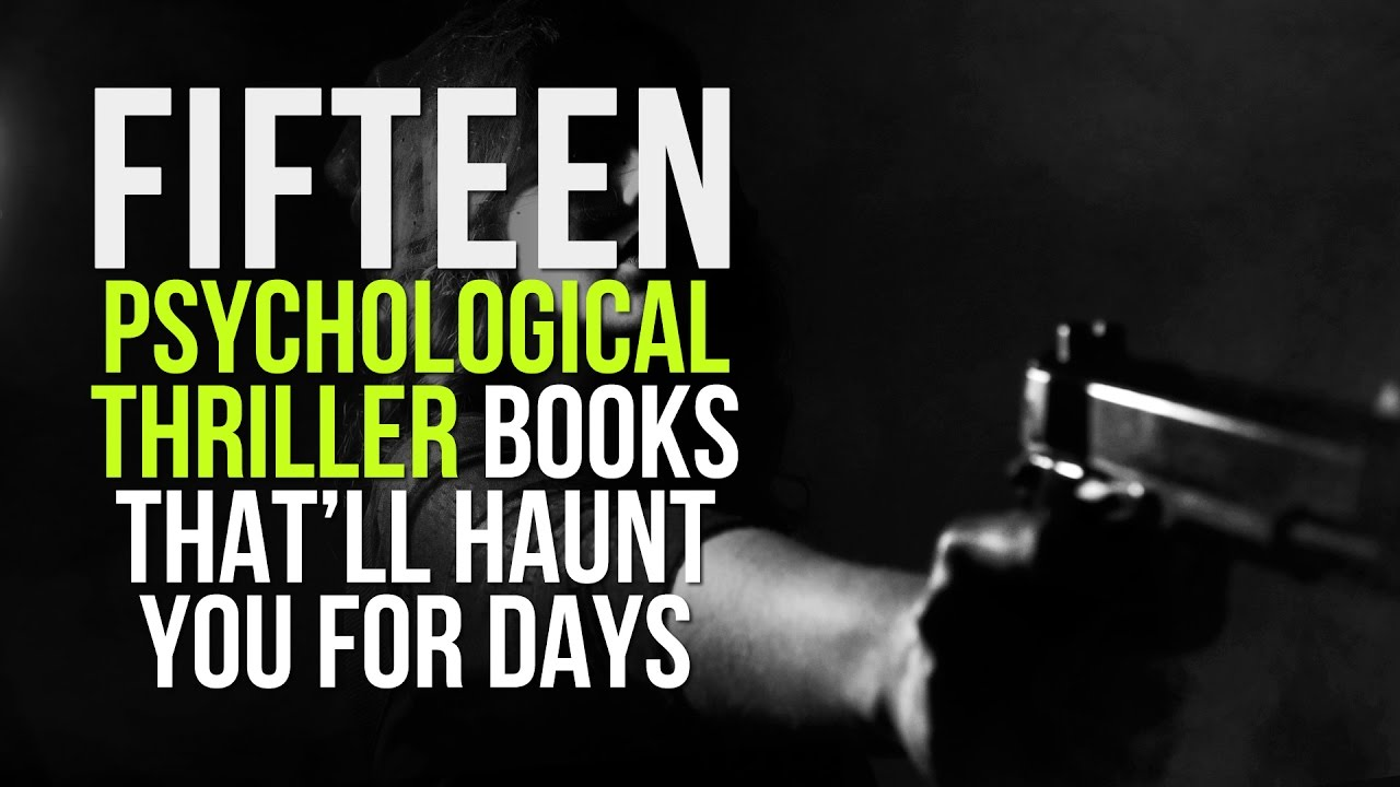 15 Psychological Thriller Books That'll Haunt You for Days and Keep You on  Your Toes
