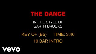 Garth Brooks - The Dance (Karaoke)