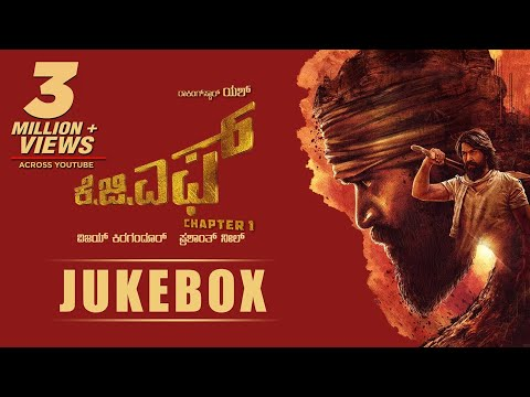 Kgf Chapter 1 Kannada Jukebox   Yash  Prashanth Neel  Hombale Films  Ravi Basrur  Kgf Songs
