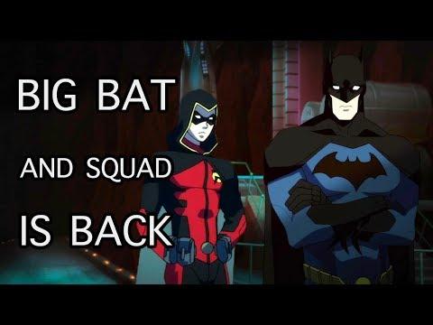 Big Bat & Squad is Back : Young Justice Season 3 x 08