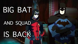 Big Bat & Squad is Back : Young Justice Season 3 x 08