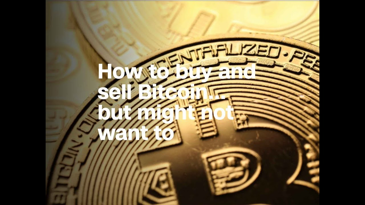 How to buy and sell bitcoin youtube how to buy and sell bitcoin ccuart Images