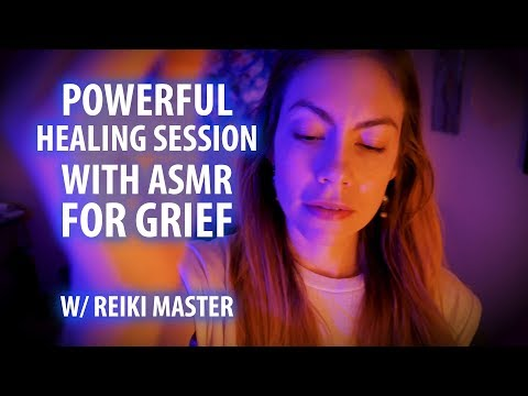 Powerful Reiki Healing Session for Grief with A.S.M.R.