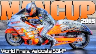 Man Cup World Finals motorcycle drag racing SGMP Full Event 2015