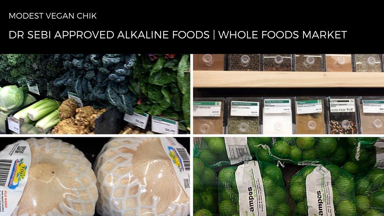 Dr Sebi Approved Alkaline Foods At WHOLE FOODS MARKET | Alkaline Vegan  Grocery Shopping