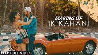 Making of IK Kahani | Gajendra Verma | Vikram Singh | Ft. Halina K | Tera Ghata