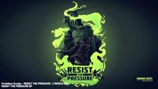 Forbidden Society - RESIST THE PRESSURE   [ FSRECS 008 ]