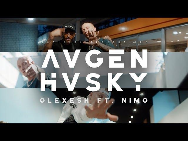 Olexesh - AUGEN HUSKY feat. Nimo (prod. von The Cratez) [Official Video]