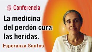 La medicina del perdón cura las heridas. Conferencia de  Esperanza Santos. Brahma Kumaris