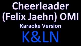 OMI - Cheerleader(Felix Jaehn) (Karaoke) Version