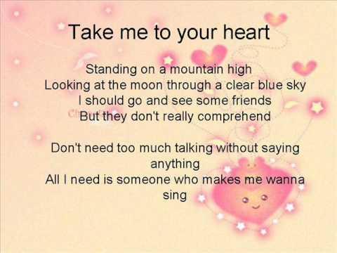Take me to your heart lyrics