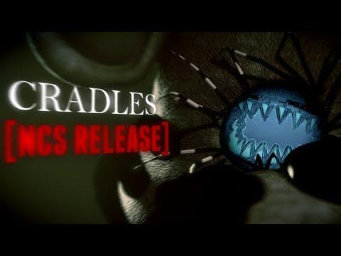 COLLAB FNAF ► Cradles [NCS Release]