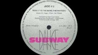 Jade 4U - Rock It To The Bone (Fantasy Version)