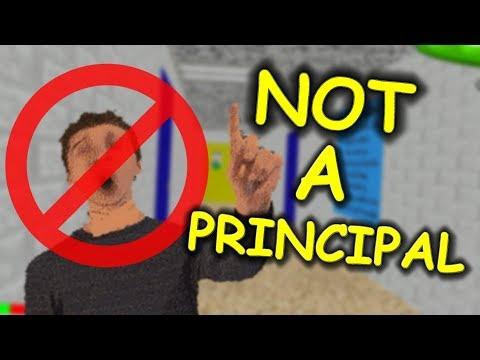 Principal of the thing is NOT A PRINCIPAL - Baldi's Basics