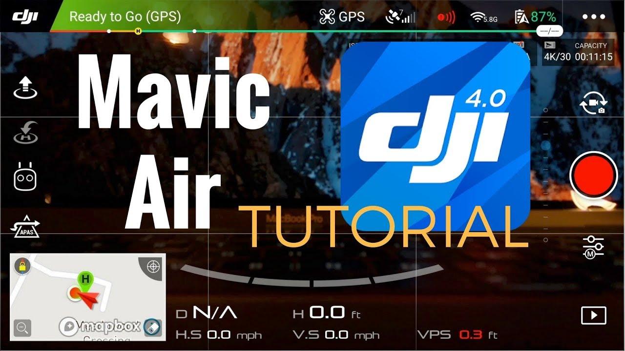 Mavic Air | DJI Go 4 App Tutorial