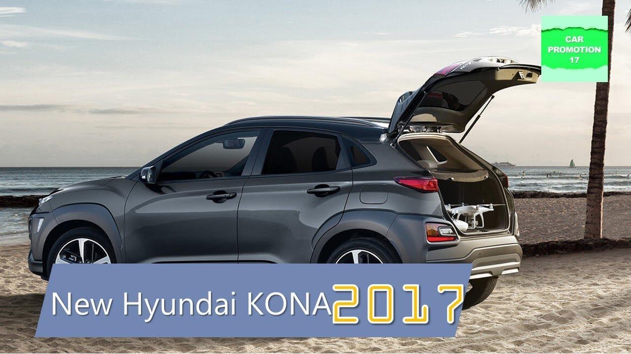 2017 Hyundai Kona Small Suv Interior Exterior