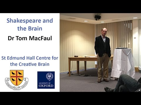 Shakespeare, Mind and World – Dr Tom MacFaul (Lecturer in English, St Edmund Hall)