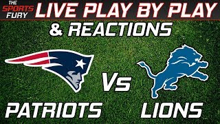 New England Patriots vs Detroit Lions | Live Play-By-Play & Reactions