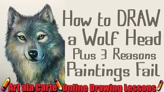 How to DRAW a WOLF head plus 3 reasons my pictures FAIL