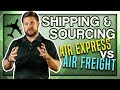 Air Express vs Air Freight EXPLAINED! - Shipping & Sourcing