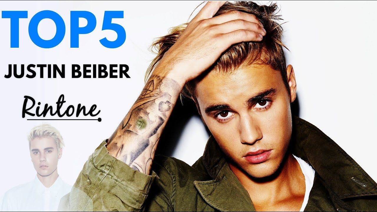 5 Best Justin Bieber Songs Ringtone Download || Justin Bieber Ringtone 2018