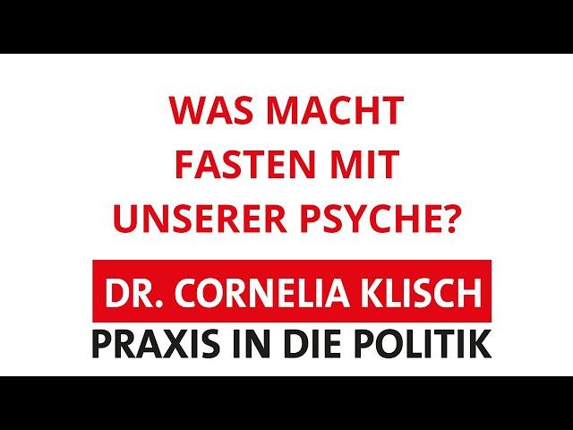 Was macht Fasten mit unserer Psyche? - Dr. Cornelia Klisch - #thüringen