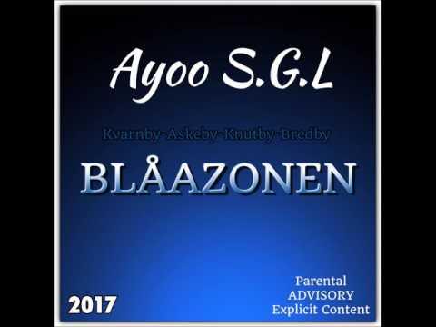Ayoo S.G.L ft Aphro ‐ Byn Glock