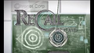 Recall Beyond Walkthrough