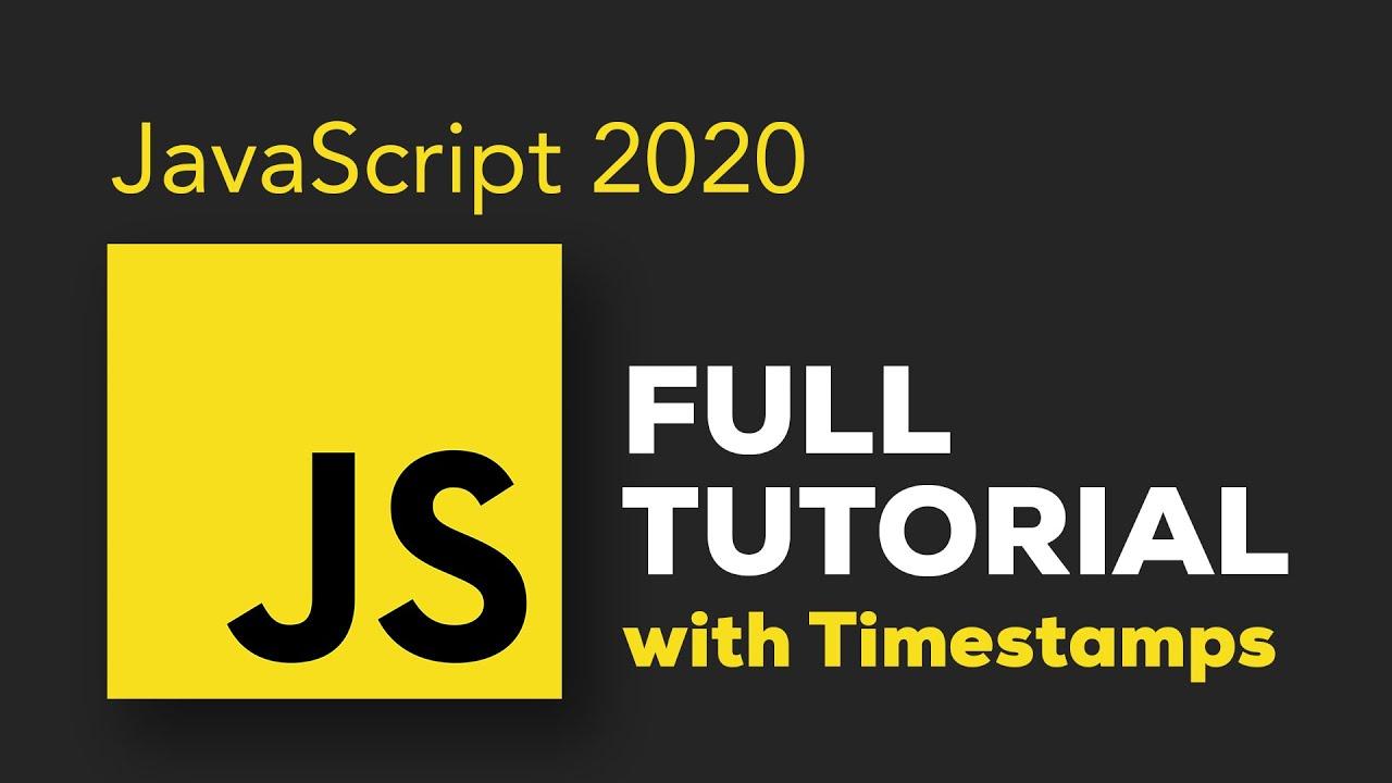 JavaScript Tutorial for Beginners - Crash Course 2020
