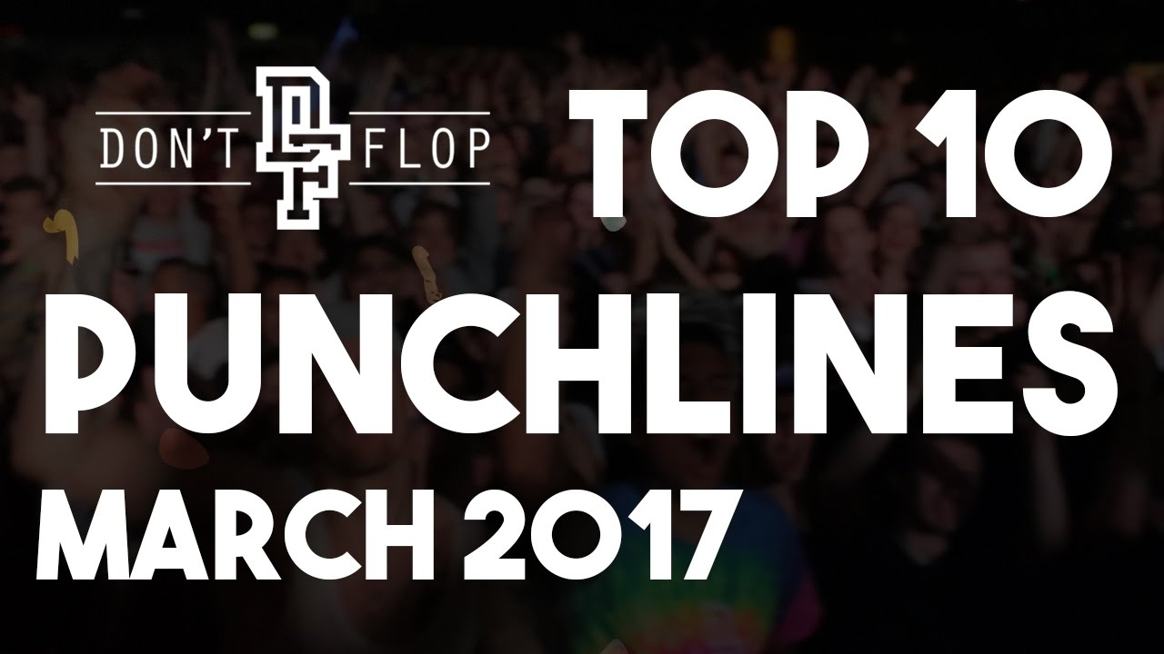 DON'T FLOP: Top Punchlines | March 2017 - YouTube