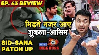 Bigg Boss 13 Review EP 43 | Siddharth Shukla & Shehnaz PATCH UP | Asim BIG FIGHT With Shukla | BB 13