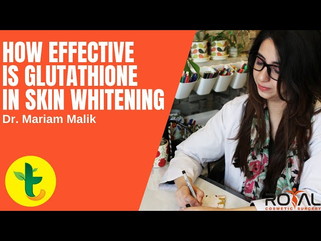 What is Glutathione Skin Whitening Injection How Effective is Glutathione in Skin Whitening Tabib.pk