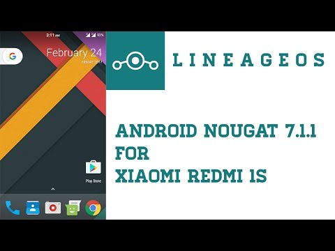 How to Install LineageOS 14.1 on Redmi 1S | Official Android Nougat 7.1.1 ROM