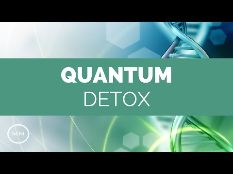Quantum Detox - Full Body Detoxification - Rife Frequencies - Binaural Beats