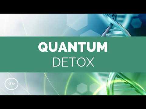 Quantum Detox - Full Body Detoxification - Rife Frequencies - Binaural Beats - Meditation Music