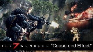 "The 7 Wonders of Crysis 3 - Episode 3: ""Cause and Effect"""
