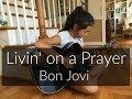 Livin on a Prayer Bon Jovi Fingerstyle Guitar Cover