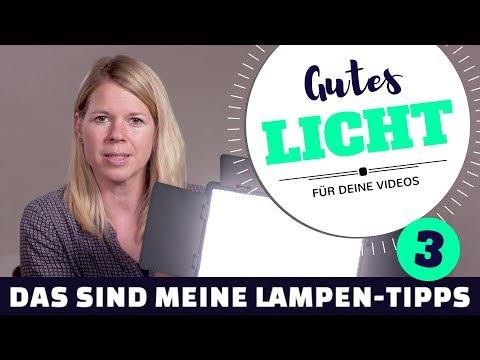 Gutes Licht für Videos - Das sind meine Lampen-Tipps